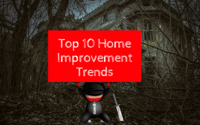 Top 10 Home Improvement Trends in 2018